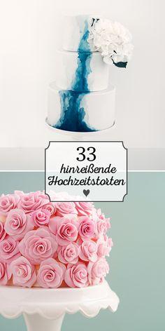 33 hinreißende Hochzeitstorten von klassisch bis ausgefallen