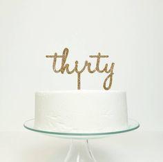 Thirty Cake Topper