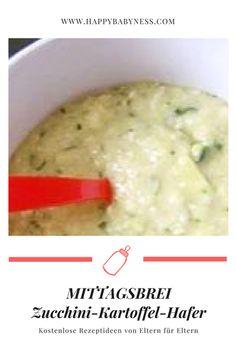 #BABYBREIREZEPT: Zucchini-Kartoffel-Brei mit Haferflocken | ab dem 7. Monat | #Babybrei selbermachen | #Mittagsbrei | Gemüsebrei | #Beikost, #Breikost, #Breirezept | happybabyness.com