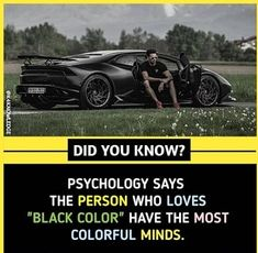 "psychology facts psychology says, the person who loves ""black color"" have the most colorful minds. True Interesting Facts, Some Amazing Facts, Interesting Facts About World, Intresting Facts, Unbelievable Facts, Facts About Love, Wierd Facts, Wow Facts, Real Facts"