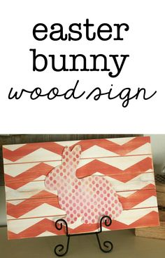 Easy DIY Easter Bunny Wood Sign from SixSistersStuff.com