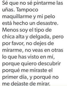 No siempre es ser perfecta Nazareno\neno Pink Quotes, Sad Quotes, Quotes To Live By, Love Quotes, Motivational Quotes, Cute Spanish Quotes, Sad Texts, Stupid Love, Rare Words