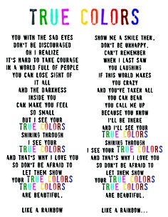 "used the song ""true colors"" for our high school ""awareness week"". acceptance of self . acceptance of others. True Colors Song, True Colors Quotes, Color Quotes, Happy Quotes, Life Quotes, Dont Be Discouraged, Sad Eyes, Self Acceptance, School Counseling"