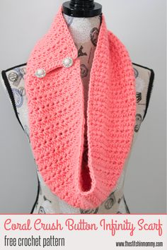 Coral Crush Button Infinity Scarf - Free Crochet Pattern - The Stitchin Mommy - https://www.thestitchinmommy.com/2017/06/coral-crush-button-infinity-scarf-free-crochet-pattern.html
