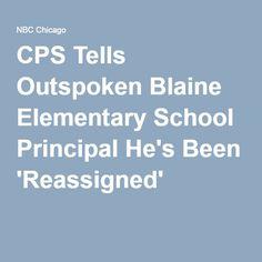 CPS Tells Outspoken Blaine Elementary School Principal He's Been 'Reassigned'