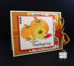 """Happy Thanksgiving"" card made with the ""Always Autumn"" stamp set by Theresa Momber for Gina K Designs."