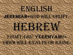 Jeremy Hebrew Words, Meant To Be, Names