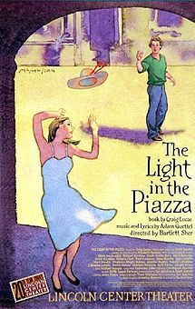 The Light in the Piazza  Absolutely one of the most gorgeous and romantic scores to be composed in the past 25 years! This beautiful musical by the immensely talented Adam Guettel is sure to touch your inner romantic!