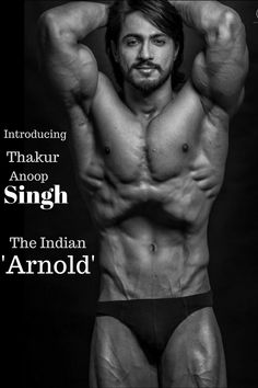 Thakur Anoop Singh The Arnold Schwarzenegger Of India Fitness Inspiration Quotes, Workout Inspiration, Actor Photo, Arnold Schwarzenegger, Bodybuilding Workouts, South India, Sexy Men, Health Fitness, Inspirational Quotes