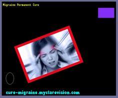 Migraine Permanent Cure 172339 - Cure Migraine