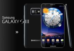 Samsung Galaxy S 3 Can't wait til this thing comes out.
