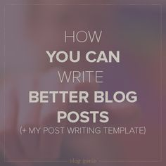 Learning to write better blog posts isn't like trying to find a rainbow colored unicorn. Discover the 5 part template I use to write better blog posts.