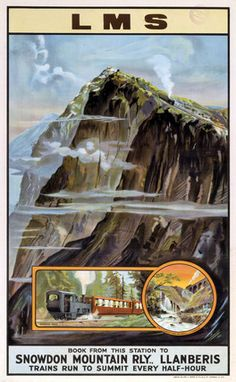 'Snowdon Mountain Railway' (Wales), LMS (London, Midland and Scottish Railway) poster, ca. Posters Uk, Train Posters, Railway Posters, British Travel, National Railway Museum, Train Rides, Vintage Travel Posters, Train Travel, 1
