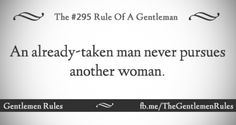 Gentlemen rules Gentleman Rules, Gentlemens Guide, Act Like A Lady, Classy Men, Best Quotes, Awesome Quotes, Lady And Gentlemen, Etiquette, My World