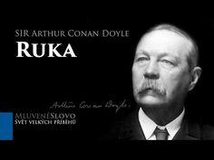 MLUVENÉ SLOVO - Doyle, Arthur Conan: Ruka (DETEKTIVKA) - YouTube