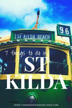 7 things to do in St Kilda – Melbourne – thewanderingdarlings