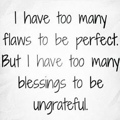 ....always be grateful