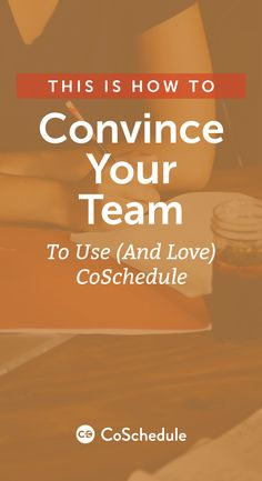 Want to try CoSchedule, but your team's not on board? Here's how you can convince them: http://coschedule.com/blog/convince-your-team-to-use-coschedule/?utm_campaign=coschedule&utm_source=pinterest&utm_medium=CoSchedule&utm_content=How%20To%20Convince%20Your%20Team%20To%20Use%20%28And%20Love%29%20CoSchedule
