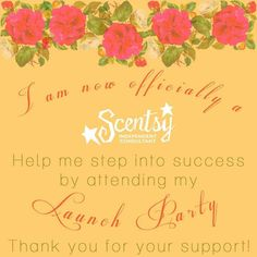 Scentsy - Launch Party kristarector.scentsy.ca Krista Rector Independent Scentsy Consultant on Facebook