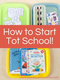 How to Start Tot School. Fun activities for toddlers. Posting has links to many sites for toy school ideas.