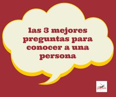 3 preguntas para conocernos mejor http://www.goandflow.es/las-3-mejores-preguntas-para-conocer-a-una-persona/ Mas? Compra el libro #delamoralazeta http://www.goandflow.es/#home-2