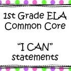 Here are the ELA I CAN statements for first grade in cute polka dots. Thanks Please follow and leave feedback for more great stuff. Summer butterdr...