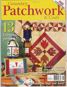 COUNTRY PATCHWORK - Carmem roberge - Picasa Web Albums... FREE MAGAZINE, PATTERNS AND INSTRUCTIONS!!
