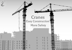 Cranes-Easy Construction Brings More Safety