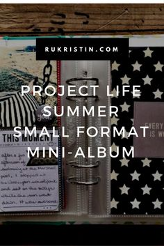 Project Life Small Format Mini-Album. Click through for full project.