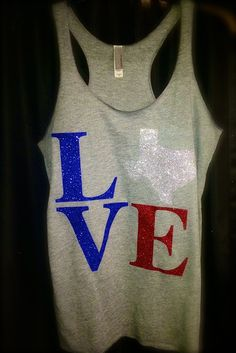 4th of July tank. Love Texas. Bling. Ladies shirt 4th of July outfit