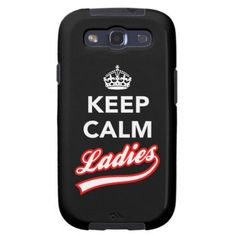 Keep Calm Ladies Samsung Galaxy S3 Case. Inspired by the vintage Keep calm and Carry On poster. Keep Calm Ladies brings some retro charm from the Keep Calm meme to those who know what they've got (and are happy to flaunt it).