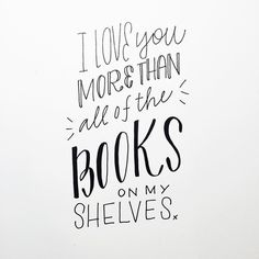 Cause have you seen how many books we accumulate? We're both obsessed and we're both totally ok with it. #books #lovenotetexts #handlettering