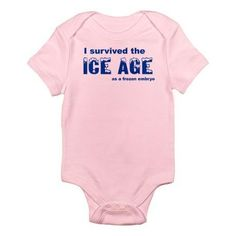 I survived the ice age, as a frozen embryo. Adorable onesie for #FET #IVF baby. pic.twitter.com/olYtgviqeD