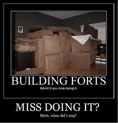 @Megan Freitag  ...were gonna teach della and alex how to build amazing forts lol