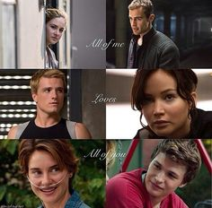 Divergent, The Hunger Games, The Fault in Our Stars, Love.
