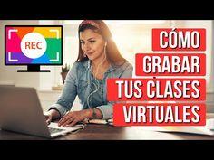 Como Grabar Mis Clases Virtuales - YouTube Design Social, English Class, Google Classroom, School Projects, Homeschool, Big Data, Internet, Teacher, Technology