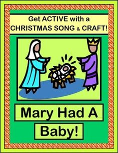 """SONG and CRAFT about the CHRISTMAS STORY! Enjoy this child-friendly version of """"Mary Had a Baby!"""", a great gospel tune with an irresistible rhythm pattern. Angels sing, shepherds visit, and Wise Men follow a star! Make a colorful BELL CRAFT to 'keep the beat'! Great for classroom Christmas, Sunday School, or Parent Program! (7 pages) From Joyful Noises Express TpT! $"""