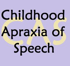 Learn about Childhood Apraxia of Speech and find great resources on the topic. Perfect for parents of children with CAS as well as speech therapists! | Speech and Language Kids