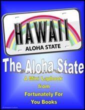 Mini States Lapbook- Hawaii - Fortunately For You Books      Mini LapbooksCurrClick