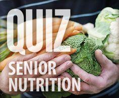 The Senior Nutrition Quiz