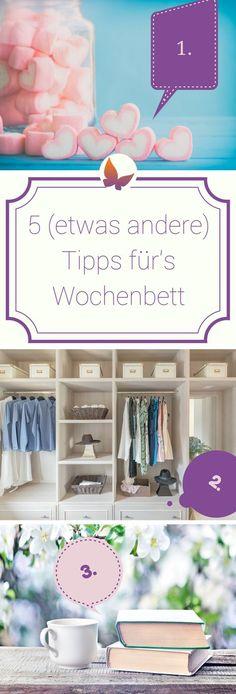 Wochenbett Tipps: 5 etwas andere Tipps um das Wochenbett zu überstehen
