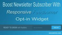 Boost Subscriber with Responsive Feedburner Opt-in Widget