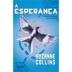 Jogos Vorazes - A Esperança - Suzanne Collins