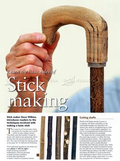 Actually a really cool way to make the actual walking stick.