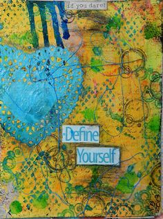 Define Yourself...if you dare!  a mixed media art journal page