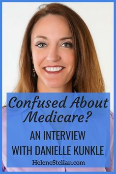 Understanding medicare can be challenging. Read this interview with Danielle Kunkle, a Medicare expert, to learn more about the basics of Medicare. Retirement Advice, Investing For Retirement, Retirement Planning, Dementia Awareness, Alzheimer's And Dementia, Transition To Retirement, National Health Insurance, Money Penny, Coaching