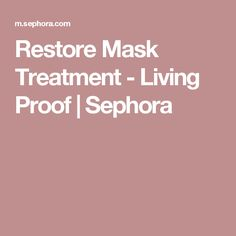 Restore Mask Treatment - Living Proof | Sephora