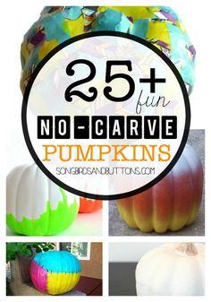 25+ No-Carve Pumpkin Ideas! Perfect for tiny helpers! #halloween #pumpkin #decor