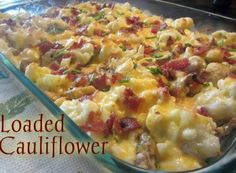 Loaded Cauliflower: 1 large head of Cauliflower cut into bite size pieces (approx 6 cups);  6-8 strips of bacon cooked and crumbled;   6 Tbs chopped Chives;  1/2 cup Mayonnaise;  1/2 cup Sour Cream;  2 cups Colby Jack Cheese ( may use cheddar);  8 oz container sliced mushrooms
