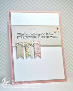 Faith isn't believing that God can, it's Knowing that He will from Joyful Creations with Kim. Stamps by Sweet 'n Sassy Stamps. Card Making Inspiration, Making Ideas, Verses For Cards, Vintage Birthday Cards, Christian Cards, Card Sentiments, Get Well Cards, Stampin Up, Scrapbook Cards